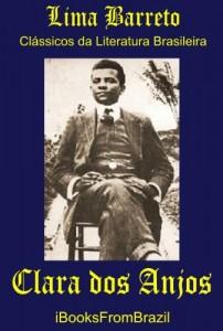 Baixar Clara dos Anjos (Great Brazilian Literature Livro 1) pdf, epub, eBook