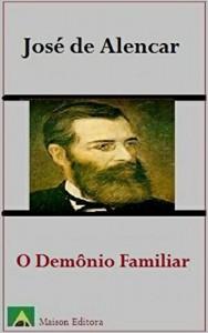 Baixar O Demônio Familiar (Ilustrado) (Literatura Língua Portuguesa) pdf, epub, eBook