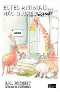 Baixar Estes Animais… Não Querem Dormir! (O livro dos animais 3) pdf, epub, eBook