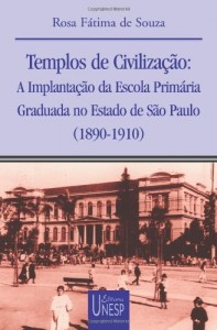 Baixar Templos de civilização : a implantação da escola primária graduada no Estado de São Paulo : (1890-1910) (Colec?a?o Prismas) pdf, epub, eBook