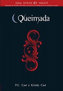 Baixar Queimada (Série House of Night) pdf, epub, ebook