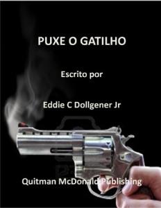 Baixar PUXE O GATILHO pdf, epub, eBook