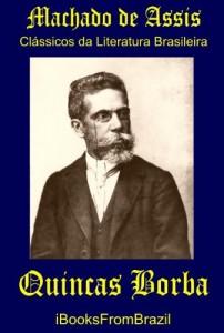 Baixar Quincas Borba (Great Brazilian Literature Livro 50) pdf, epub, eBook