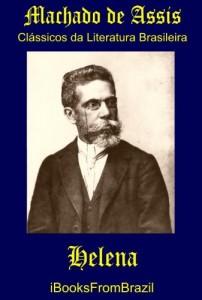 Baixar Helena (Great Brazilian Literature Livro 46) pdf, epub, eBook