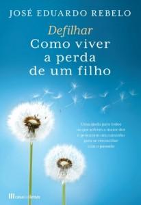Baixar Defilhar: Como Viver a Perda de um Filho pdf, epub, eBook