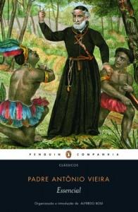 Baixar Essencial Padre Antônio Vieira pdf, epub, eBook