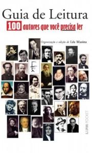 Baixar Guia de Leitura: 100 autores que você precisa ler pdf, epub, eBook