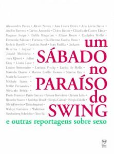 Baixar Um Sábado no Paraíso do Swing – E Outras Reportagens sobre Sexo pdf, epub, eBook