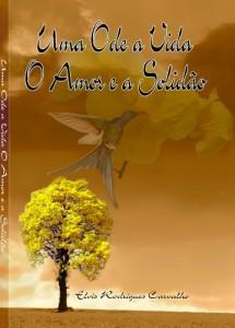 Baixar Uma Ode a Vida o Amor e a Solidão pdf, epub, ebook