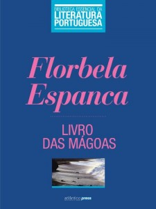 Baixar Livro das Mágoas (Biblioteca Essencial da Literatura Portuguesa 39) pdf, epub, eBook