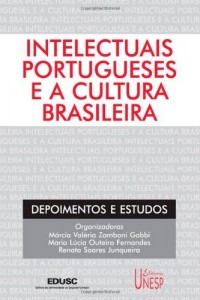 Baixar Intelectuais portugueses e a cultura brasileira: depoimentos e estudos pdf, epub, eBook