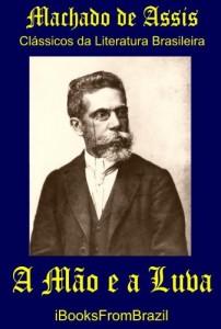 Baixar A Mão e a Luva (Great Brazilian Literature Livro 42) pdf, epub, eBook