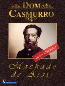 Baixar Dom Casmurro (Obras Machado de Assis Livro 1) pdf, epub, ebook