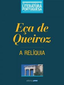 Baixar A Relíquia (Biblioteca Essencial da Literatura Portuguesa Livro 30) pdf, epub, eBook