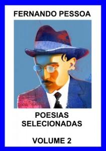 Baixar Fernando Pessoa – Poesias Selecionadas – Volume 2 pdf, epub, ebook