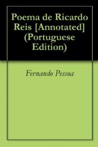 Baixar Poema de Ricardo Reis [Annotated] pdf, epub, eBook