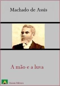 Baixar A Mão e a Luva (Ilustrado) (Literatura Língua Portuguesa) pdf, epub, eBook