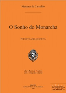 Baixar O Sonho do Monarcha (Literatura Amazônica Livro 1) pdf, epub, ebook