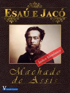 Baixar Esaú e Jacó (Obras Machado de Assis Livro 1) pdf, epub, ebook