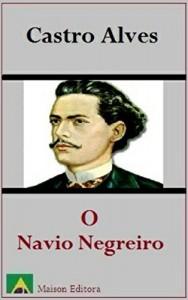 Baixar O Navio Negreiro (Ilustrado) (Literatura Língua Portuguesa) pdf, epub, eBook