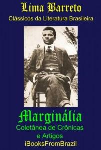 Baixar Marginália – Coletânea de Crônicas e Artigos (Great Brazilian Literature Livro 32) pdf, epub, eBook