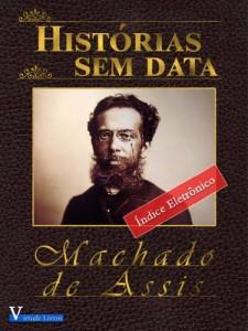 Baixar Histórias Sem Data (Obras Machado de Assis Livro 1) pdf, epub, ebook