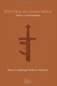 Baixar História da Idade Média: textos e testemunhas pdf, epub, eBook