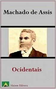 Baixar Ocidentais (Ilustrado) (Literatura Língua Portuguesa) pdf, epub, eBook