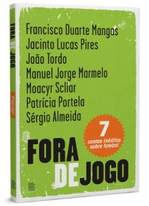 Baixar Fora de Jogo: Sete contos inéditos sobre futebol pdf, epub, ebook
