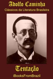 Baixar Tentação (Great Brazilian Literature Livro 8) pdf, epub, eBook