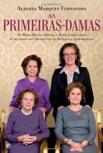 Baixar Primeiras-Damas – De Maria Helena Spínola a Maria Cavaco Silva, as mulheres dos Presidentes da República em Democracia pdf, epub, ebook