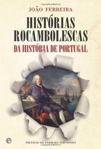 Baixar Histórias Rocambolescas da História de Portugal pdf, epub, eBook