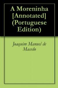 Baixar A Moreninha [Annotated] pdf, epub, ebook