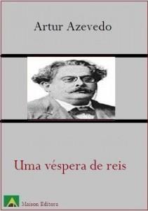 Baixar Uma véspera de reis (Literatura Língua Portuguesa) pdf, epub, eBook