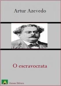 Baixar O escravocrata (Literatura Língua Portuguesa) pdf, epub, eBook