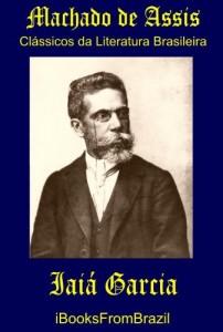 Baixar Iaiá Garcia (Great Brazilian Literature Livro 47) pdf, epub, eBook