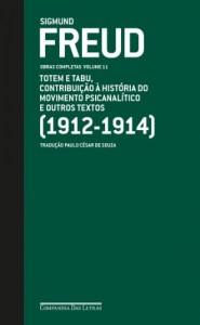 Baixar Freud (1912-1914) Totem e tabu, Contribuição à história do movimento psicanalítico e outros textos – Obras completas volume 11 pdf, epub, eBook