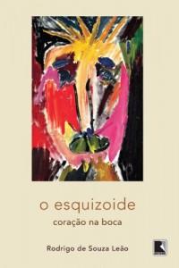 Baixar O esquizoide: Coração na boca pdf, epub, ebook