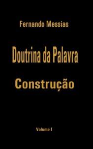 Baixar Doutrina da Palavra – Construção | Vol. I pdf, epub, ebook