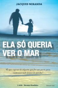 Baixar ELA SÓ QUERIA VER O MAR (Herança Brasileira Livro 1) pdf, epub, eBook