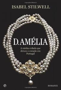 Baixar D. Amélia pdf, epub, ebook