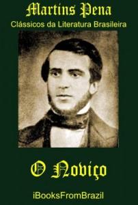 Baixar O Noviço (Great Brazilian Literature Livro 39) pdf, epub, eBook