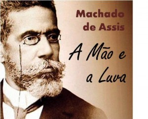 Baixar A Mão e a Luva – Coletânea: Genialidades de Machado de Assis pdf, epub, ebook