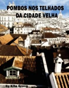Baixar Pombos nos telhados da Cidade Velha pdf, epub, ebook