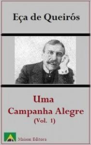 Baixar Uma Campanha Alegre – Volume I (Ilustrado) (Literatura Língua Portuguesa) pdf, epub, eBook