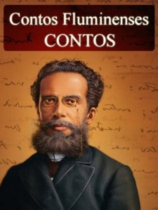 Baixar Contos de Machado de Assis – Contos Fluminenses (Literatura Nacional) pdf, epub, eBook