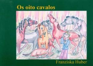 Baixar Os Oito Cavalos pdf, epub, ebook