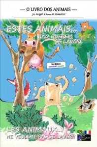 Baixar Estes Animais… Não Querem Se Lavar! (Bilíngue Português-Francês) (O livro dos animais (Bilíngue) 1) pdf, epub, eBook