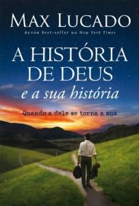 Baixar A história de Deus e a sua história: Quando a dele se torna a sua pdf, epub, ebook