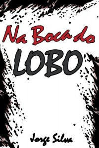 Baixar Na Boca do Lobo pdf, epub, ebook